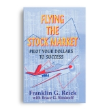 Flying the Stock Market: Pilot Your Dollars to Success
